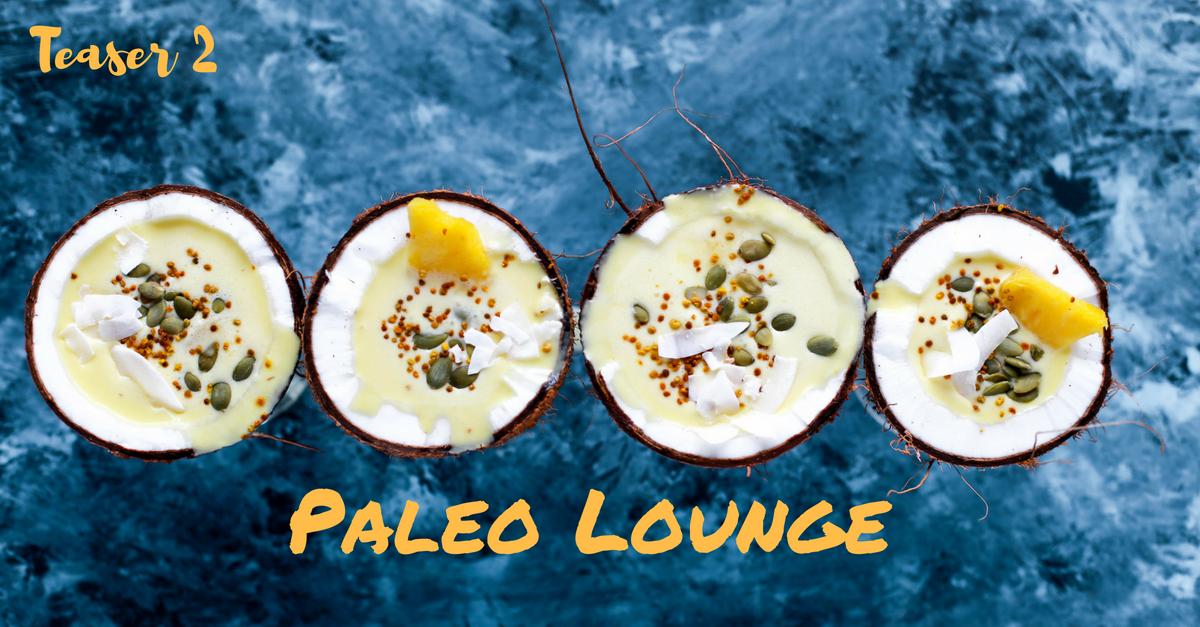 Teaser: Was die Paleo Lounge so anders macht